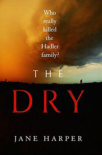 Cover of The Dry by Australian author Jane Harper